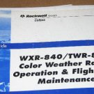 Rockwell Collins WXR-840/TWR-850 Color Weather Radar Self-Study Guide
