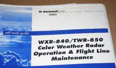 Rockwell Collins WXR-840/TWR-850 Color Weather Radar Self-Study Guide