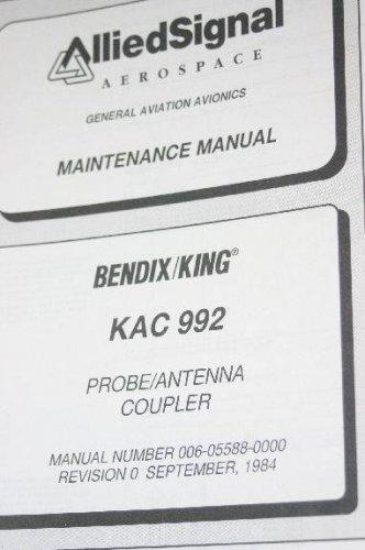 Allied Bendix King KAC992 HF/SSB ANT. Coupler Install/maint/Overhaul manual