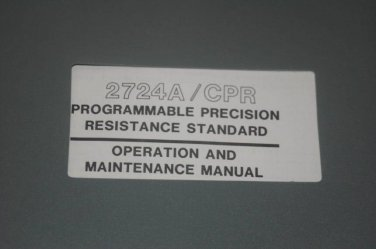 Valhalla Scientific 2724A/CPR Precision resistance standard Operation Manual