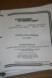 Canadair Challenger CL-600-2B16 Operating Manual Vol 1  PSP601A-6 601-3A/3R