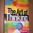 The Art of Thinking: A Guide to Critical and Creative Thought - Ruggiero,