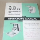 Jones &Lamson FC-30 ER Optical Comparator Measuring machine Operator's Manual
