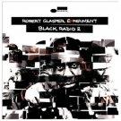 Robert Experiment Glasper - Vol. 2-Black Radio [CD New]
