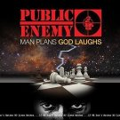 PUBLIC ENEMY CD - MAN PLANS GOD LAUGHS (2015) - NEW UNOPENED - RAP - SPITDIGITAL