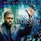WILLIAM MCDOWELL (GOSPEL) - AS WE WORSHIP LIVE NEW CD 2009, 2 Discs, Koch