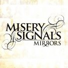 Mirrors by Misery Signals (Rock) (CD, Aug-2006, Ferret Music (USA)) NEW Sealed