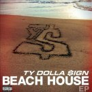 TY DOLLA SIGN-BEACH HOUSE EP CD NEW Compact Disc SEALED NEW FREE SHIP