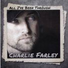 Charlie Farley CD All I've Been Through NEW Colt Ford 2016