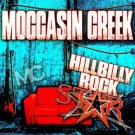 Hillbilly Rockstar * by Moccasin Creek (CD 2016 Average Joe's) NEW SEALED