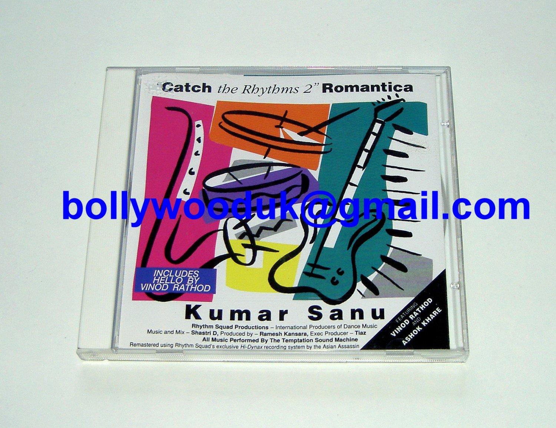 Kumar Sanu: Catch the Rhythms 2 Romantica Bollywood/Indian CD