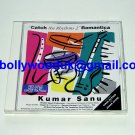 Kumar Sanu: Catch the Rhythms 2 Romantica Bollywood/Indian CD