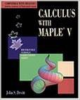 Calculus With Maple V (Brooks/Cole Symbolic Computation) (Paperback)