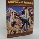 Residential Structures and Framing: Practical Engineering and Advanced Framing Techniques