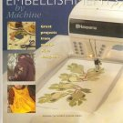 Embroidery Embellishments by Machine (Keeping the World Sewing Series) Hardcover