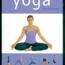 The Book of Yoga : Bringing the Body, Mind and Spirit Into Balance and Harmony