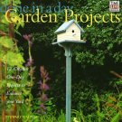 Done in a Day Garden Projects: 12 Creative One-Day Projects to Enhance your Yard