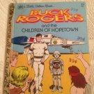 Buck Rogers & Children Of Hopetown By Ravena Dwight 1979 Little Golden Book