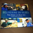 Book Delivering On Values Story Of Alex Lee By Maiewskij-Hay & Roush