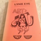 Lynx Eye Art Volume VII No. 2 Spring 2000 Magazine Writing & Artwork