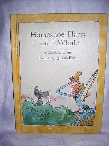 Horseshoe Harry and the Whale by Adele de Leeuw illustrated Quentin Blake AL1003