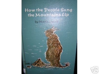 How the People Sang the Mountains Up  Maria Leach AL1038