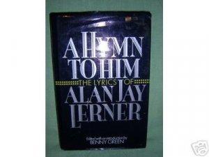 A Hymn to Him The Lyrics of Alan Jay Lerner Benny Green 1st edition AL1044