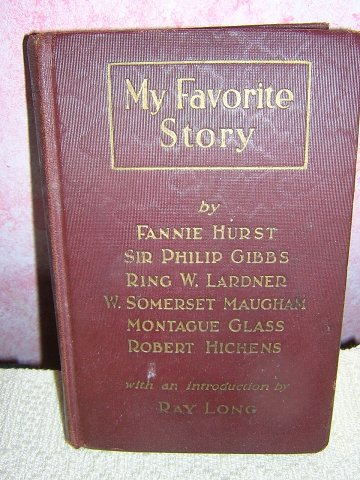 My Favorite Story by Hurst, Lardner, Maugham more 1928 AL1048