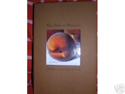 The Debt to Pleasure John Lanchester 1st edition mint rare AL1108