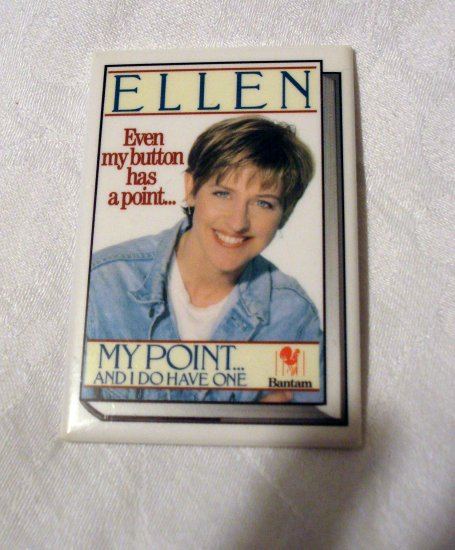 Ellen Even my button has a point My Point And I Do Have One Bantam book promo AL1300