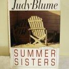 Judy Blume Summer Sisters HB DJ 1st ed adult book AL1346