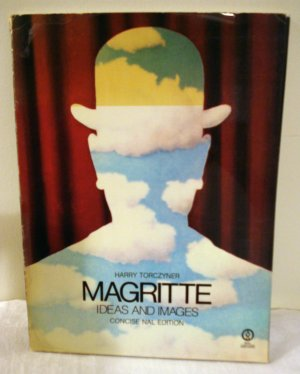 Magritte Ideas and Images Harry Torczyner PB 1979 AL1349