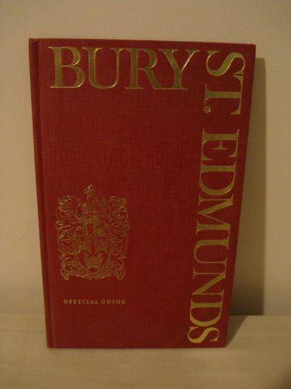 Bury St. Edmunds official guide 1973 HB last publication AL1351