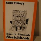 Keith Pilling's Bury St. Edmunds Sketchbook 1984 signed AL1352