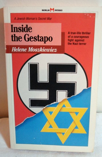 Inside the Gestapo Helene Moszkiewiez used PB AL1362
