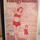 Allgemeine Volksgymnastik by Hermann Nagel Nazi gymnastics for the family 1935 AL1363