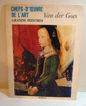 Chefs d'Oeuvre de l'Art Grand Peintres Van der Goes Hachette 1968 art prints AL1391