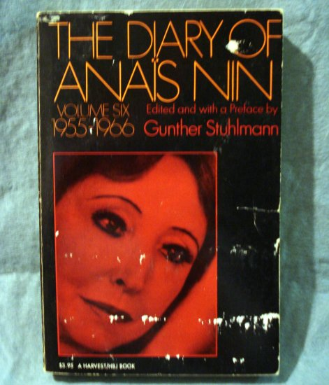 The Diary o Anais Nin Volume 6 1955-1966 Stuhlmann editor first PB AL1422