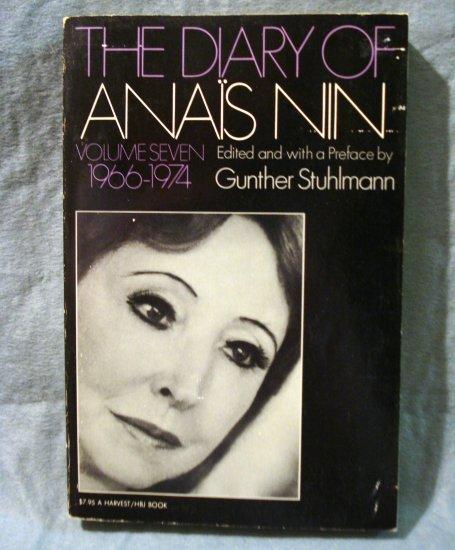 The Diary of Anais Nin Volume 7, 1966-1974 Stuhlmann editor First PB AL1423