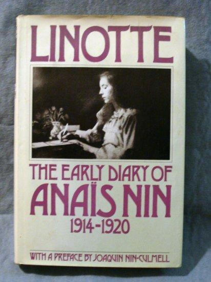 Linotte The Early Diary of Anais Nin 1914-1920 Rupert Pole editor 1st hc AL1425