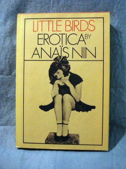 Little Birds Erotica by Anais Nin 1st hc dj fine AL1427