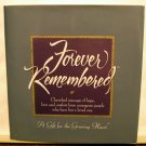 Forever Remembered A gift for the grieving heart HC DJ AL1598