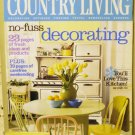 Country Living August 2005 back issue magazine no fuss decorating AL1625