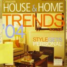 Canadian House and Home December 2003 January 2004 back issue magazine trends for 04 AL1645