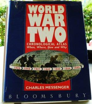 World War Two Chronological Atlas Charles Messenger 1st hb dj vgc AL1777