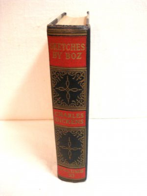 Sketches by Boz Vol. XI Works of Charles Dickens President Publishing ClearType ed HB 1936 AL1507