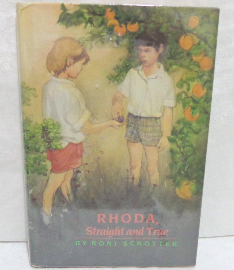 Rhoda, Straight and True Roni Schotter hb 1st ed mylar cover AL1187