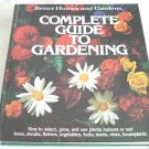Better Homes and Gardens Complete Guide to Gardening 1979 first edition AL1286