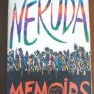 Pablo Neruda Memoirs full size soft cover 1st edition 1977 AL1282