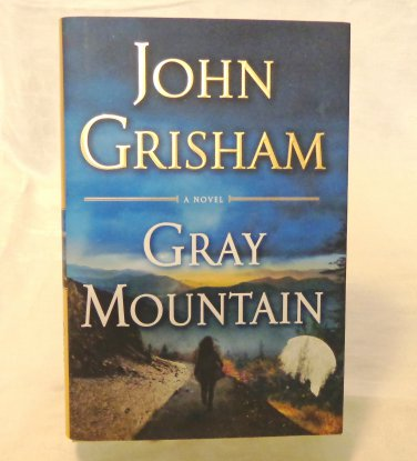 Gray Mountain by John Grisham HC DJ 1st edition Doubleday as new AL1547